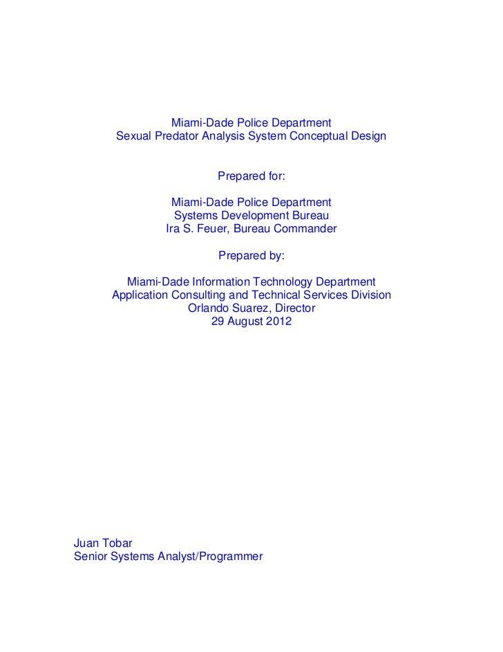Miami-Dade Police Department       Sexual Predator Analysis System Conceptual Design                          Prepared for...