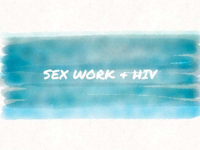 SEX WORK & HIV