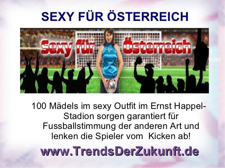 SEXY FÜR ÖSTERREICH 100 Mädels im sexy Outfit im Ernst Happel-Stadion sorgen garantiert für Fussballstimmung der anderen A...