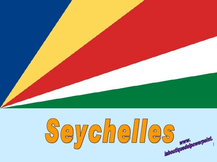 Seychelles www. laboutiquedelpowerpoint. com
