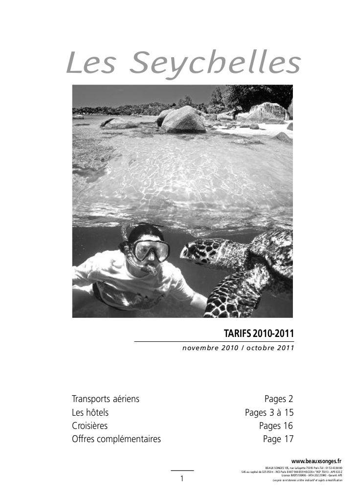 Les Seychelles                                   TARIFS 2010-2011                         novembre 2010 / octobre 2011Tran...