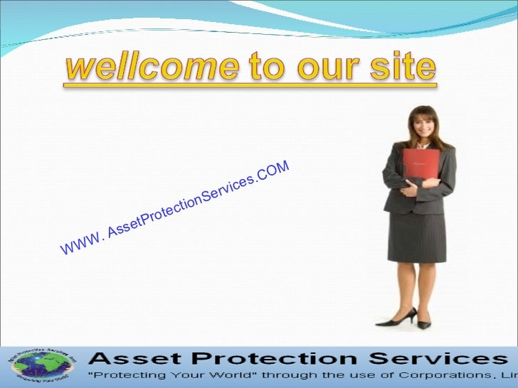 WWW. AssetProtectionServices.COM