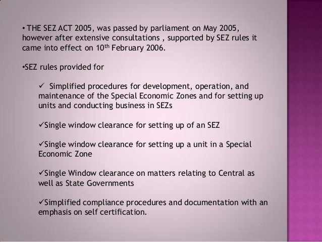sez incentives and facilities 10 june 2008 aadvantages in sez: the incentives and facilities offered to the units in sezs for attracting investments into the sezs, including foreign investment include:.