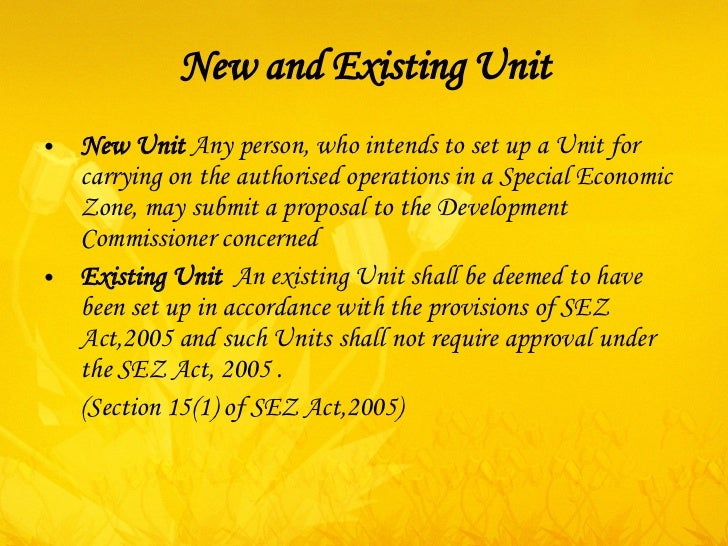 SPECIAL ECONOMIC ZONE: AN OVERVIEW OF THE SEZ ACT, 2005
