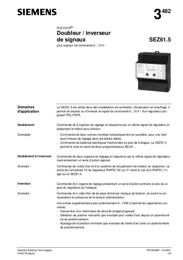 Siemens Building Technologies FR1N3482F / 10.2001 HVAC Products 1/6 3482 POLYGYR® Doubleur / inverseur de signaux SEZ61.5 ...
