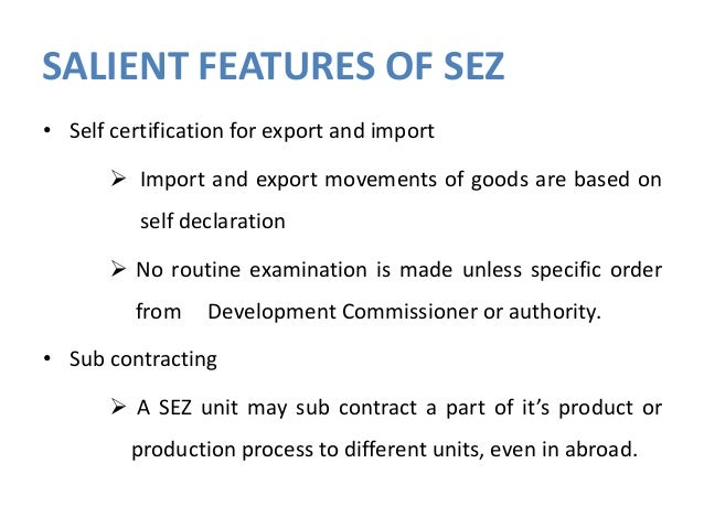 sez incentives and facilities The bill relies heavily on fiscal incentives to drive sez development and the mof   positive changes in investment in machinery and equipment, and in r&d.