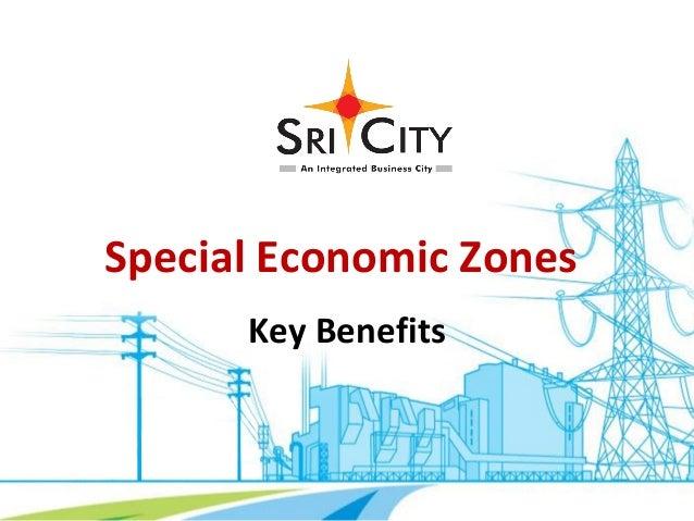 Special Economic Zones Key Benefits