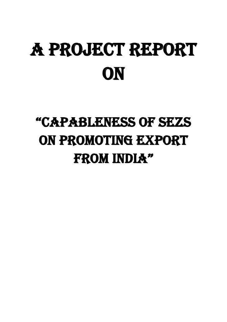 comparative study of sezs in india Trade performance of sez in southern india – a comparative study of karnataka and kerala special economic zones mv shruthi1 and ks sarala2 1department of pg studies and research in commerce, jnanasahyadri, kuvempu university, shimogga, karnataka, india 2department of commerce & management, sahyadri arts and commerce college, shimoga-577 203.