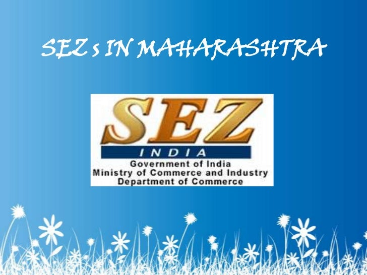 SEZ s IN MAHARASHTRA