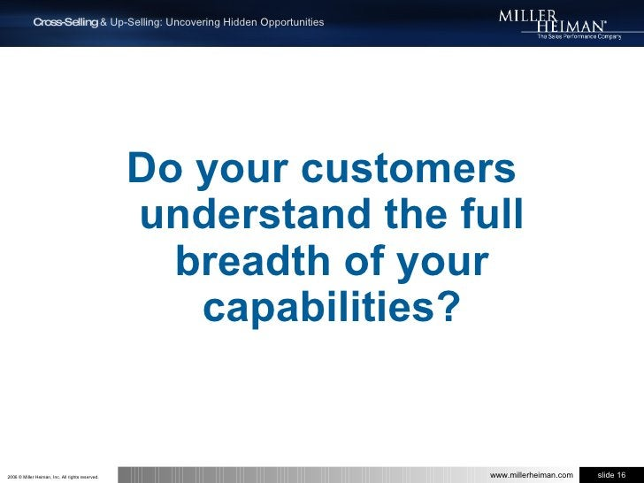 Do your customers understand the full breadth of your capabilities?<br />