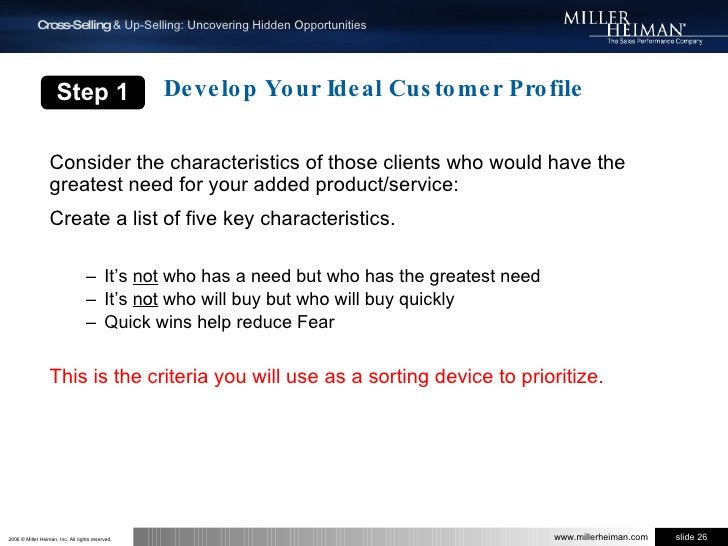 Develop Your Ideal Customer Profile<br />Step 1<br />Consider the characteristics of those clients who would have the grea...