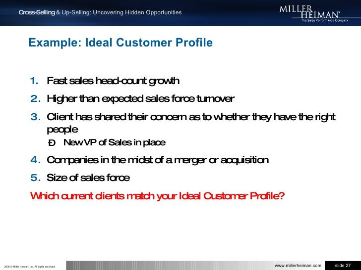 Example: Ideal Customer Profile<br />Fast sales head-count growth<br />Higher than expected sales force turnover<br />Clie...