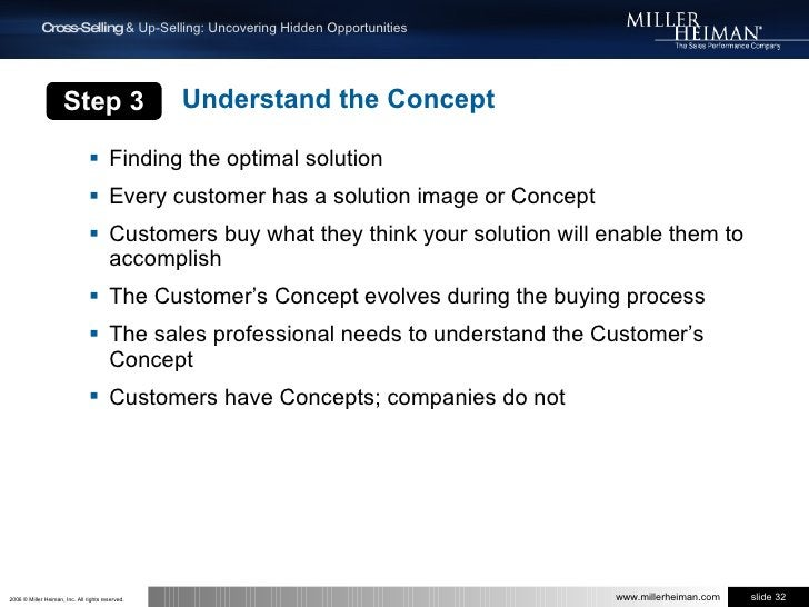 Step 3<br />Understand the Concept<br />Finding the optimal solution<br />Every customer has a solution image or Concept<b...