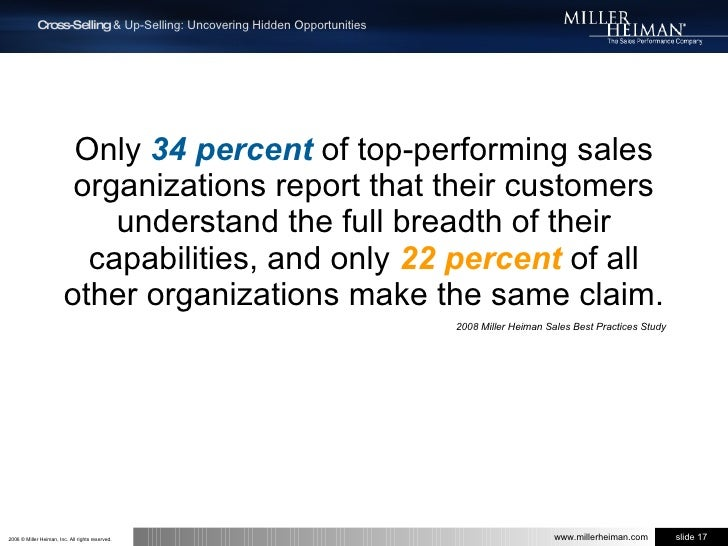 Only 34 percent of top-performing sales organizations report that their customers understand the full breadth of their cap...