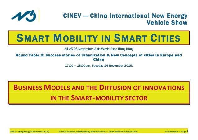 CINEV–HongKong(24November2015) ©SylvieFaucheux,IsabelleNicolaï,MartinO'Connor—SmartMobilityinSmartCitie...