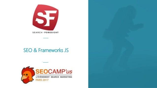 SEO & Frameworks JS