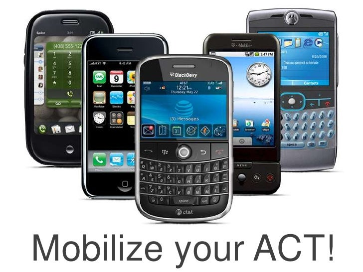Mobilize your ACT!<br />