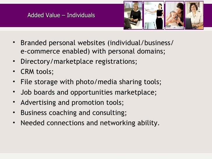 <ul><li>Branded personal websites (individual/business/  e-commerce enabled) with personal domains; </li></ul><ul><li>Dire...