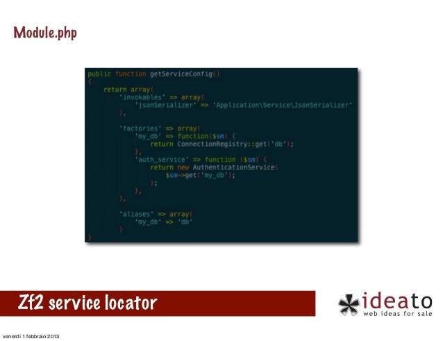 Module.php      Zf2 service locatorvenerdì 1 febbraio 2013