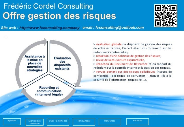 1  Frédéric Cordel Consulting  email : Site web : http://www.fcconsulting.company fcconsulting@outlook.com  Exemples de  r...