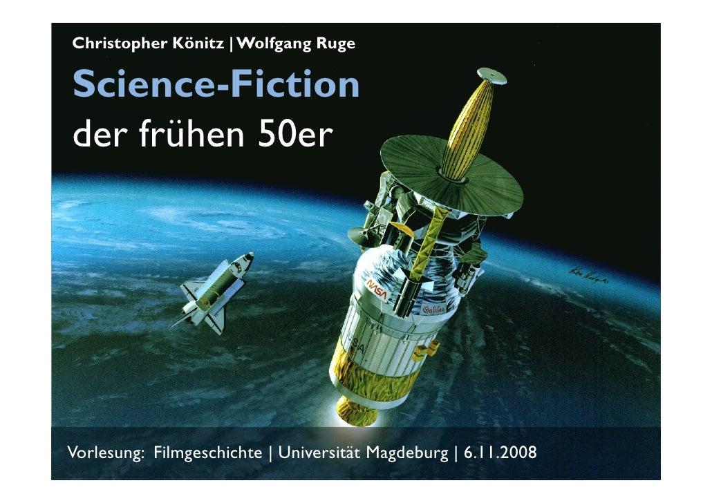 Christopher Könitz | Wolfgang Ruge  Science-Fiction der frühen 50er     Vorlesung: Filmgeschichte | Universität Magdeburg ...