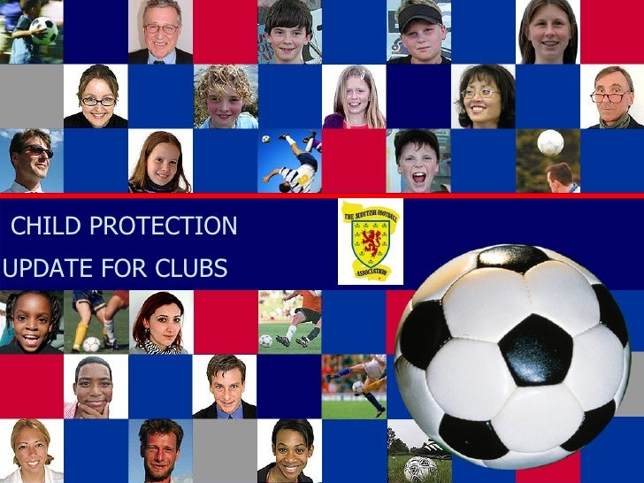 CHILD PROTECTION UPDATE FOR CLUBS