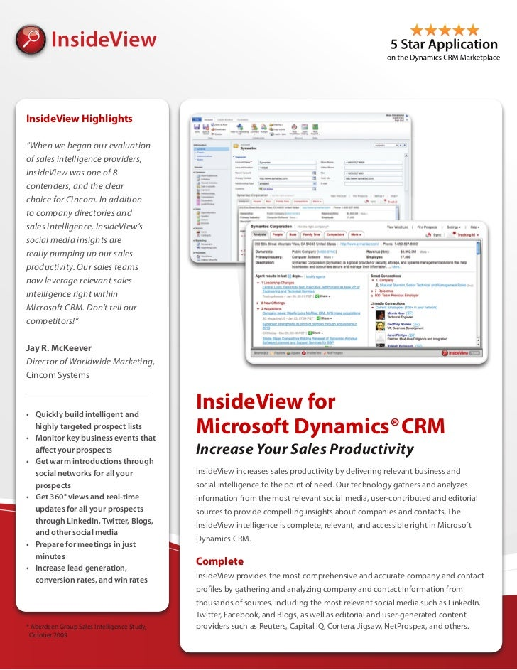 "InsideView Highlights""When we began our evaluationof sales intelligence providers,InsideView was one of 8contenders, and t..."