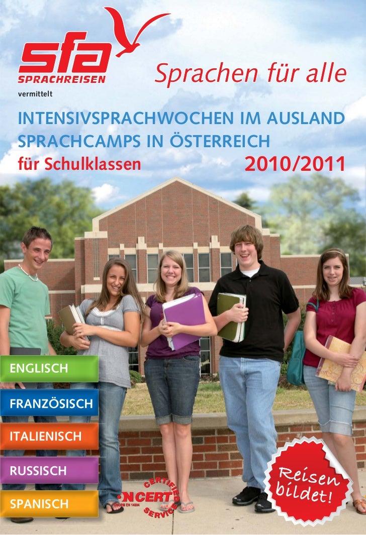 vermitteltINTENSIVSPRACHWOCHEN IM AUSLANDSPRACHCAMPS IN ÖSTERREICHfür Schulklassen       2010/2011                        ...