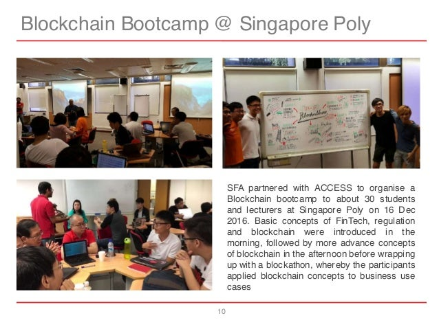 10 Blockchain Bootcamp @ Singapore Poly SFA partnered with ACCESS to organise a Blockchain bootcamp to about 30 students a...