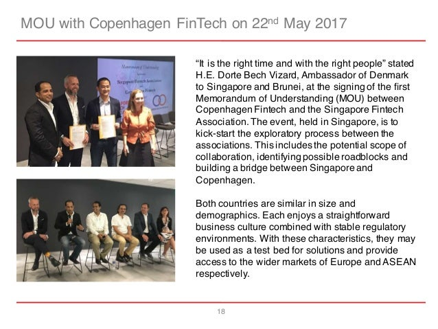 """18 MOU with Copenhagen FinTech on 22nd May 2017 """"It is the right time and with the right people"""" stated H.E. Dorte Bech Vi..."""