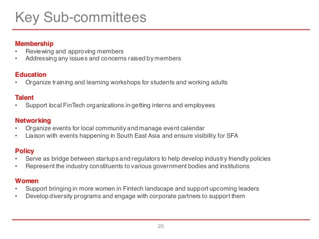 25 Key Sub-committees Membership • Reviewing and approving members • Addressing any issues and concerns raised by members ...