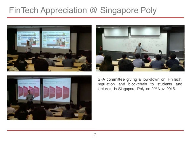 7 FinTech Appreciation @ Singapore Poly SFA committee giving a low-down on FinTech, regulation and blockchain to students ...