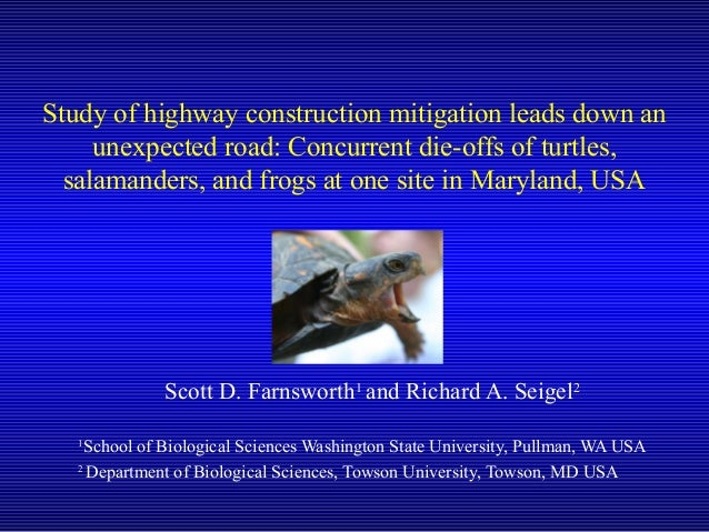 Study of highway construction mitigation leads down an unexpected road: Concurrent die-offs of turtles, salamanders, and f...