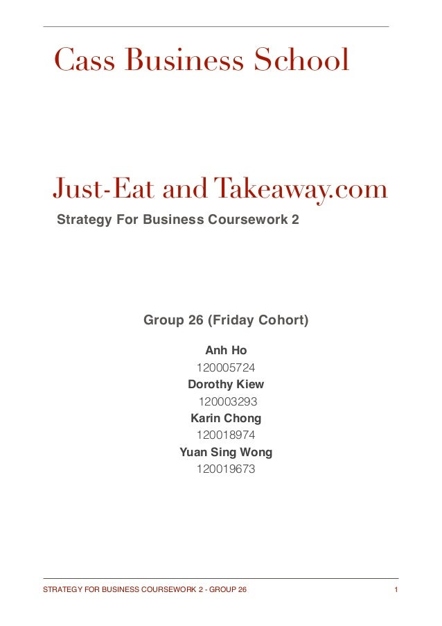 Just Eat And Takeawaycom Strategy For Business
