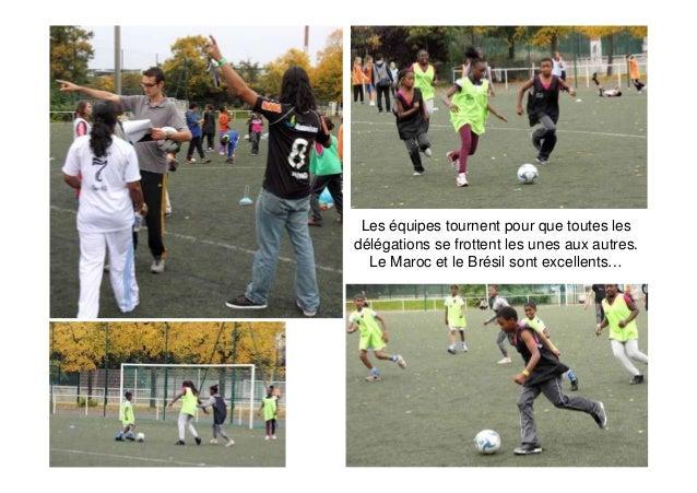 Cet après midi, c'est l'initiation au rugby, un sport très populaire en Europe….