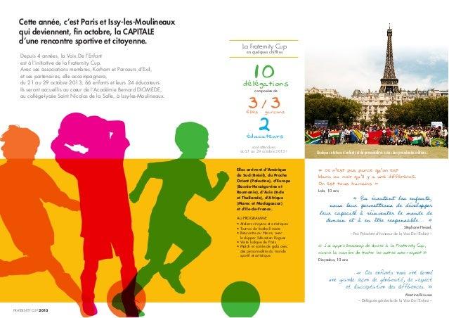 Cette année, c'est Paris et Issy-les-Moulineaux qui deviennent, fin octobre, la CAPITALE d'une rencontre sportive et citoy...