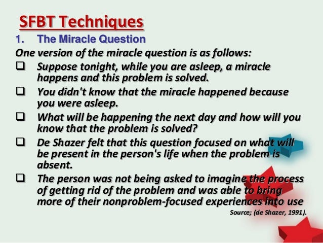 Miracle question solution focused