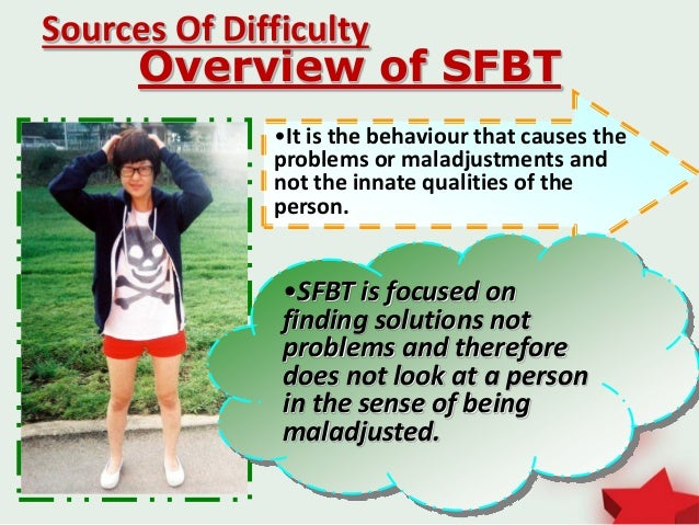 """solution focused brief therapy sfbt The presence of a """"focus"""" is not unique to strategic solution focused therapy  budman, hoyt, and freidman (1992) have noted that a common factor among  brief."""