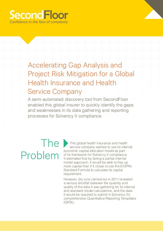 Accelerating Gap Analysis and Project Risk Mitigation for a Global Health Insurance and Health Service Company A semi-auto...