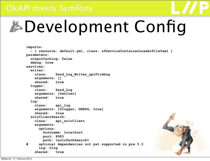 OkAPI meets Symfony                     Development Config                      imports:                        - { resourc...