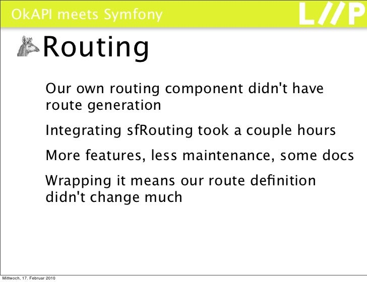 OkAPI meets Symfony                     Routing                      Our own routing component didn't have                ...