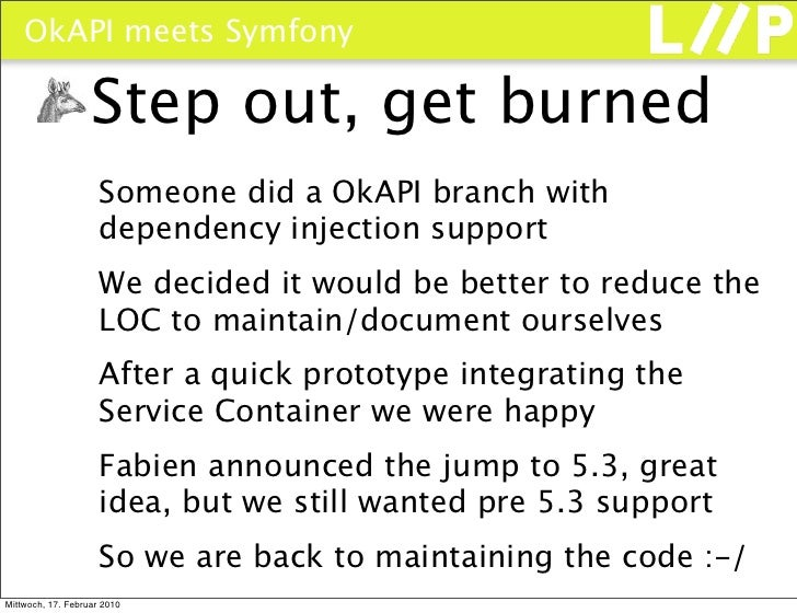 OkAPI meets Symfony                     Step out, get burned                      Someone did a OkAPI branch with         ...