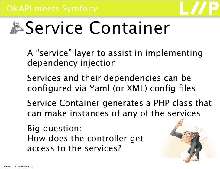 """OkAPI meets Symfony                     Service Container                      A """"service"""" layer to assist in implementing..."""