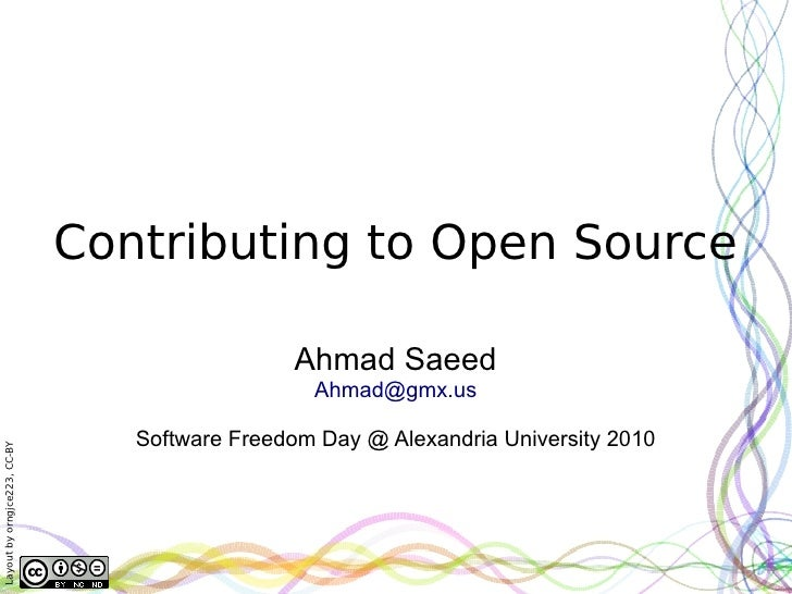 Contributing to Open Source                                                 Ahmad Saeed                                   ...