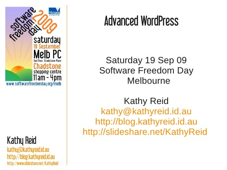 Advanced WordPress                                             Saturday 19 Sep 09                                         ...