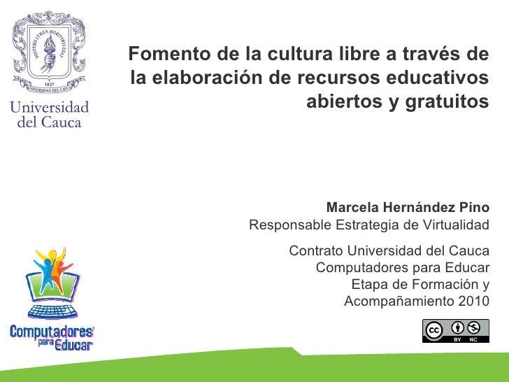 Fomento de la cultura libre a través dela elaboración de recursos educativos                   abiertos y gratuitos       ...