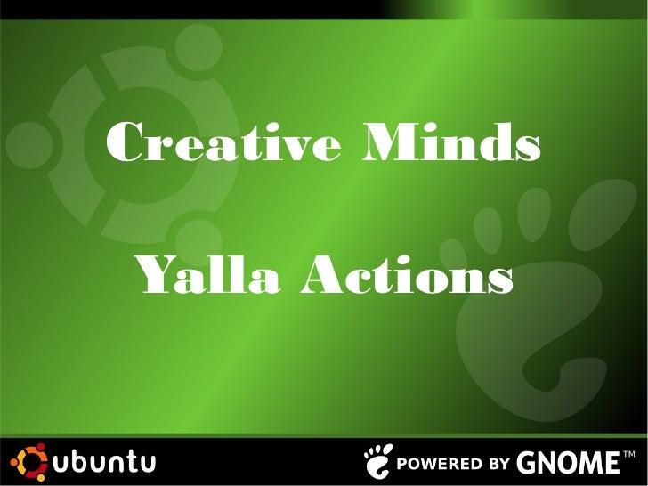 Creative MindsYalla Actions