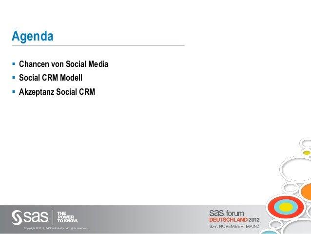 SAS Forum Deutschland 2012 -  Von Social Media zu CRM Slide 2
