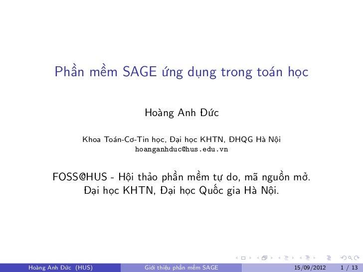 Phần mềm SAGE ứng dụng trong toán học                             Hoàng Anh Đức               Khoa Toán-Cơ-Tin học, Đại họ...
