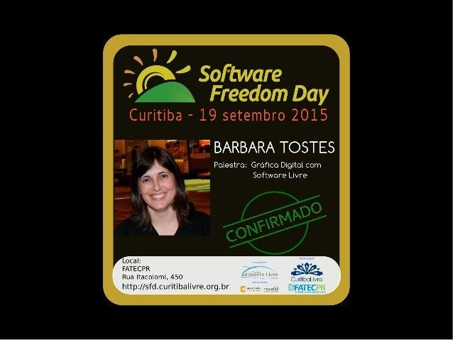 Gráfica Digital com Softwares Livres Barbara Tostes www.impressoesbarbaras.com.br